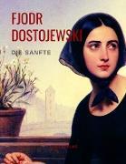 Cover-Bild zu Dostojewski, Fjodr Michailowitsch: Die Sanfte