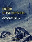 Cover-Bild zu Dostojewski, Fjodr Michailowitsch: Aufzeichnungen aus einem Totenhaus