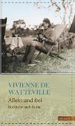 Cover-Bild zu Allein und frei von Watteville, Vivienne de
