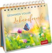 Cover-Bild zu Gedanken voller Lebensfreude von Groh Redaktionsteam (Hrsg.)