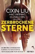 Cover-Bild zu Zerbrochene Sterne (eBook) von Liu, Cixin