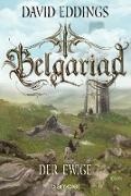 Cover-Bild zu Belgariad - Der Ewige (eBook) von Eddings, David