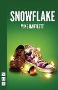 Cover-Bild zu Snowflake (NHB Modern Plays) (eBook) von Bartlett, Mike