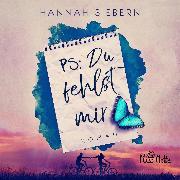 Cover-Bild zu PS: Du fehlst mir (Audio Download) von Siebern, Hannah