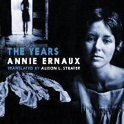 Cover-Bild zu The Years (Unabridged) (Audio Download) von Ernaux, Annie