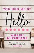 Cover-Bild zu McFarlane, Mhairi: You Had Me at Hello