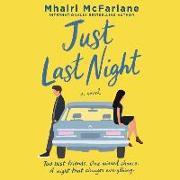 Cover-Bild zu McFarlane, Mhairi: Just Last Night