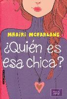 Cover-Bild zu McFarlane, Mhairi: Quien Es ESA Chica?