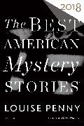 Cover-Bild zu Penny, Louise (Hrsg.): The Best American Mystery Stories 2018