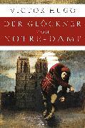 Cover-Bild zu Hugo, Victor: Der Glöckner von Notre-Dame (Roman)