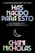 Cover-Bild zu You Were Born for This \ Has nacido para esto (Spanish Edition) von Nicholas, Chani