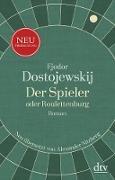 Cover-Bild zu Der Spieler oder Roulettenburg (eBook) von Dostojewskij, Fjodor M.