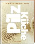 Cover-Bild zu Pilzküche von Frenzel, Ralf (Hrsg.)