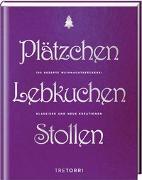 Cover-Bild zu Plätzchen, Lebkuchen & Stollen von Frenzel, Ralf (Hrsg.)