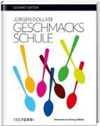 Cover-Bild zu SZ Gourmet Edition: Geschmacksschule von Dollase, Jürgen