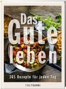 Cover-Bild zu Das Gute leben von Frenzel, Ralf (Hrsg.)