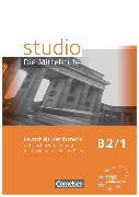 Cover-Bild zu Kuhn, Christina: Studio: Die Mittelstufe, Deutsch als Fremdsprache, B2: Band 1, Unterrichtsvorbereitung mit Kopiervorlagen und Tests