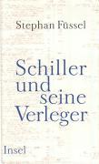 Cover-Bild zu Füssel, Stephan: Schiller und seine Verleger