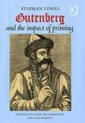Cover-Bild zu Fussel, Stephan: Gutenberg and the Impact of Printing