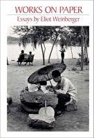 Cover-Bild zu Weinberger, Eliot: Works on Paper: 1980-1986