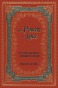 Cover-Bild zu Grace, Fran: The Power of Love: A Transformed Heart Changes the World