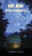 Cover-Bild zu Haruf, Kent: Nosotros en la noche / Our Souls at Night: A novel