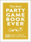 Cover-Bild zu eBook The Best Party Game Book Ever