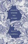 Cover-Bild zu Fünfzig Wörter für Schnee von Campbell, Nancy