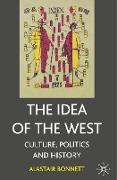 Cover-Bild zu Bonnett, Alastair: The Idea of the West