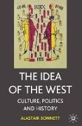 Cover-Bild zu Bonnett, Alastair: The Idea of the West (eBook)