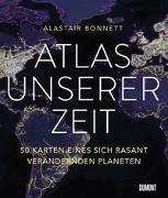 Cover-Bild zu Bonnett, Alastair: Atlas unserer Zeit