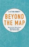 Cover-Bild zu Bonnett, Alastair: Beyond the Map (from the author of Off the Map) (eBook)