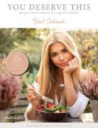 Cover-Bild zu Reif, Pamela: You deserve this. Bowl Cookbook