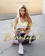 Cover-Bild zu Reif, Pamela: Strong & Beautiful