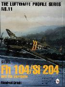 Cover-Bild zu Griehl, Manfred: Luftwaffe Profile Series No.11: Siebel Fh 104/Si 204 and Its Variants