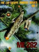 Cover-Bild zu Griehl, Manfred: Messerschmitt Me 262: Luftwaffe Profile Series 1