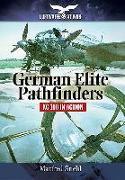 Cover-Bild zu Griehl, Manfred: German Elite Pathfinders: Kg 100 in Action