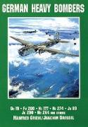 Cover-Bild zu Dressel, Joachim: German Heavy Bombers: Do 19, FW 200, He 177, He 274, Ju 89, Ju 290, Me 264 and Others