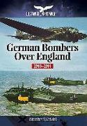 Cover-Bild zu Griehl, Manfred: German Bombers Over England: 1940-1944