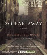 Cover-Bild zu Moore, Meg Mitchell: So Far Away