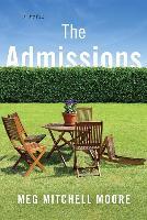 Cover-Bild zu Moore, Meg Mitchell: The Admissions