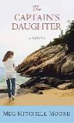 Cover-Bild zu Moore, Meg Mitchell: The Captain's Daughter
