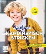 Cover-Bild zu Nöldeke, Marisa: Småland - Skandinavisch stricken für Babys und Kinder