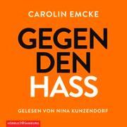 Cover-Bild zu Emcke, Carolin: Gegen den Hass