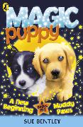 Cover-Bild zu Bentley, Sue: Magic Puppy: A New Beginning and Muddy Paws