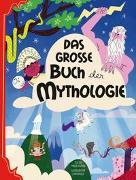 Cover-Bild zu Das große Buch der Mythologie von Accatino, Marzia