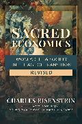 Cover-Bild zu Eisenstein, Charles: Sacred Economics, Revised