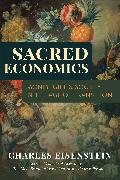 Cover-Bild zu Eisenstein, Charles: Sacred Economics