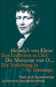 Cover-Bild zu Kleist, Heinrich von: Das Erdbeben in Chili. Die Marquise von O.... Die Verlobung in St. Domingo