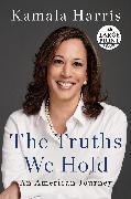 Cover-Bild zu Harris, Kamala: The Truths We Hold